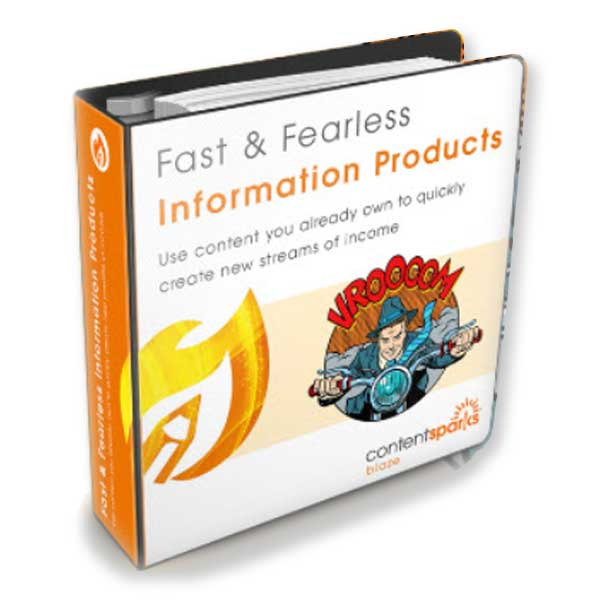 Fast & Fearless Information Products