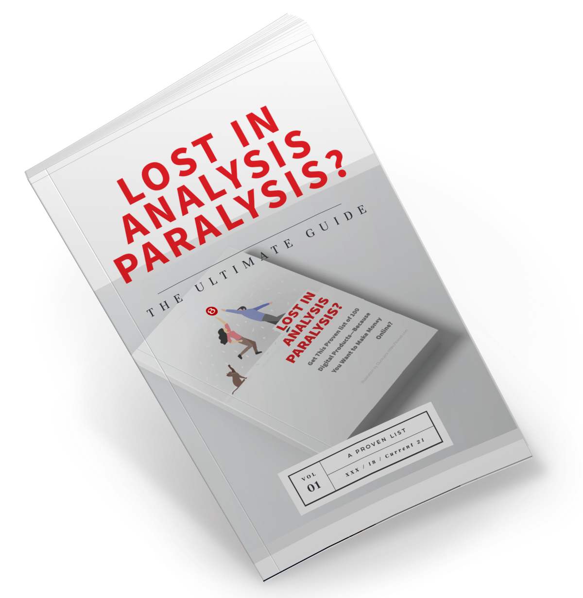 Are You Lost in Analysis Paralysis?