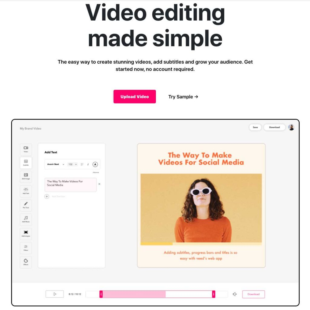 Video editing made simple The easy way to create stunning videos, add subtitles and grow your audience. Get started now, no account required. Upload Video